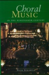 Choral Music In The Nineteenth Century