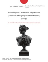 Balancing Low Growth with High Success (Forum on
