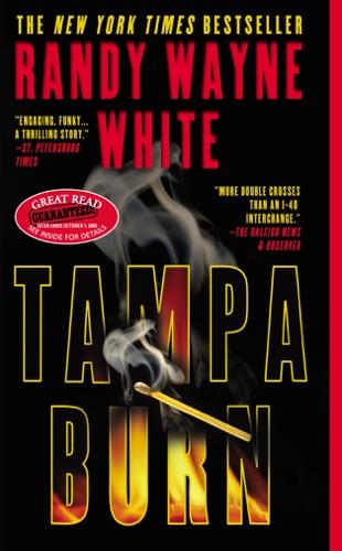 Randy Wayne White - Tampa Burn
