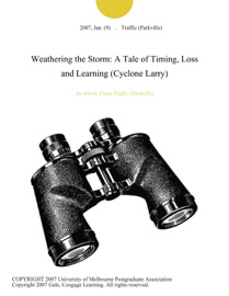 WEATHERING THE STORM: A TALE OF TIMING, LOSS AND LEARNING (CYCLONE LARRY)