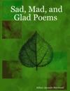 Sad Mad And Glad Poems