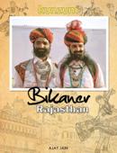 Bikaner, Rajasthan