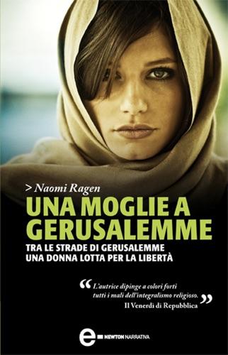Naomi Ragen - Una moglie a Gerusalemme