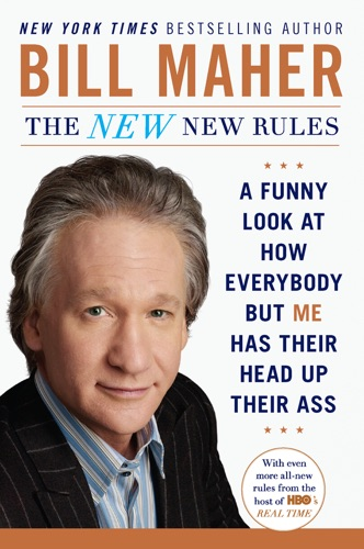 Bill Maher - The New New Rules