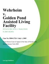Wehrheim V. Golden Pond Assisted Living Facility