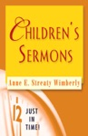 Just In Time Childrens Sermons