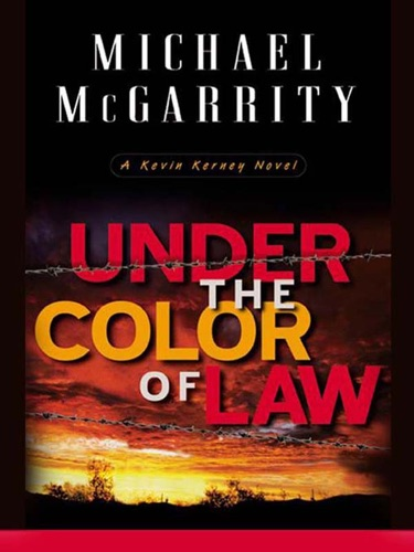 Michael McGarrity - Under the Color of Law