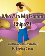 Who Ate My Potato Chips?!