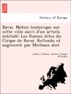 Bavai Notice Historique Sur Cette Ville Suivi Dun Article Intitule Les Ruines Dites Du Cirque De Bavai Refondu Et Augmente Par Michaux Aine