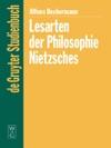 Lesarten Der Philosophie Nietzsches
