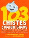 103 Chistes Comiqusimos Para Nios En Espaol - Chistes Para Contar Y Nunca Olvidar