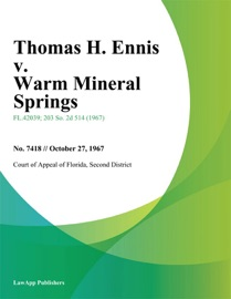 Thomas H Ennis V Warm Mineral Springs