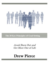 The 20 Key Principles of Goal Setting - Drew Pierce Book