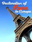 Declaration of love to Europe