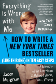 How to Write a New York Times Bestseller in Ten Easy Steps