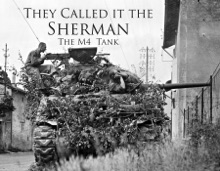 They Called It The Sherman