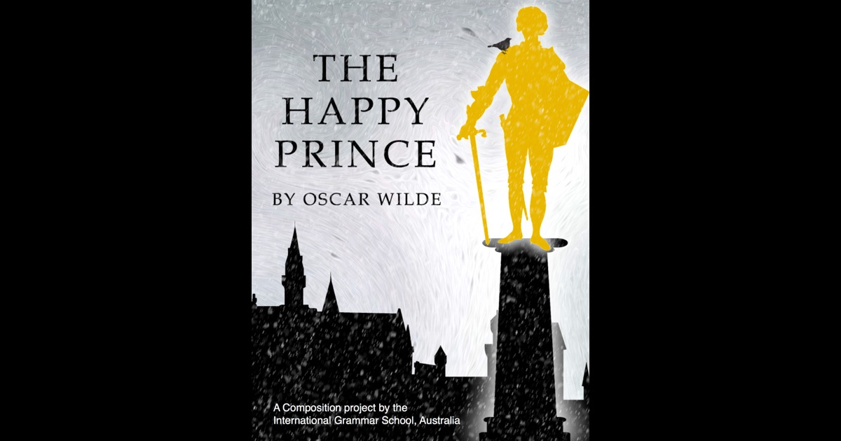 The Happy Prince by Oscar Wilde Essay Sample