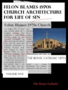 Felon Blames 1970s Church Architecture For Life Of Sin