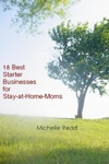 18 Best Starter Businesses For Stay-at-Home-Moms