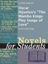 A Study Guide For Oscar Hijueloss The Mambo Kings Play Songs Of Love