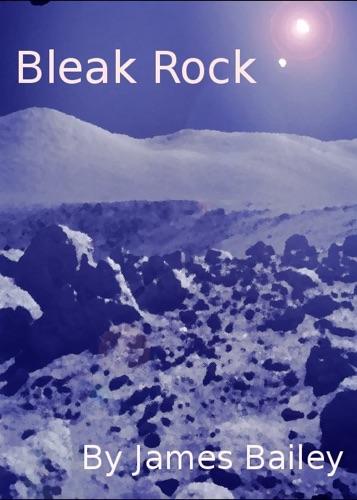 James Bailey - Bleak Rock