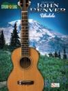 John Denver - Strum  Sing Ukulele Songbook