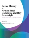 Leroy Massey V Armco Steel Company And Ray Lambright