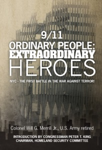 9/11 Ordinary People: Extraordinary Heroes da Will G. Merrill Jr.