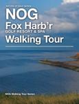 Fox Harb'r Golf Resort & Spa Walking Tour