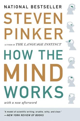 Steven Pinker - How the Mind Works