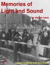 Memories Of Light And Sound