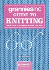Grannies Inc Guide To Knitting