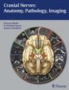 Cranial Nerves Anatomy Pathology Imaging