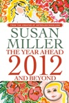 Susan Miller The Year Ahead 2012 And Beyond