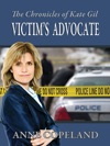 The Chronicles Of Kate Gill Victims Advocate