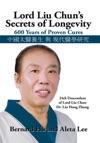 Lord Liu Chuns Secrets Of Longevity