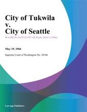 City Of Tukwila V. City Of Seattle