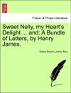 Sweet Nelly My Hearts Delight  And A Bundle Of Letters By Henry James