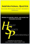 Inspirational Quotes: Success, Motivation, Effort, Adversity, & Mindset