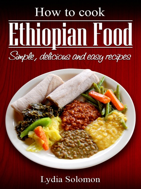 How to cook ethiopian food ethiopia by lydia solomon on for Abyssinia ethiopian cuisine