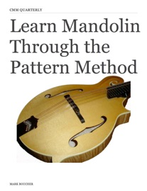LEARN MANDOLIN THROUGH THE PATTERN METHOD