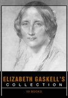 Elizabeth Gaskell's Collection [ 59 books ]