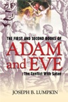 The First And Second Books Of Adam And Eve The Conflict With Satan