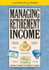 Managing Retirement Income