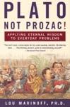 Plato Not Prozac