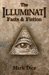 The Illuminati Facts  Fiction