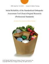 Initial Reliability Of The Standardized Orthopedic Assessment Tool (Soat) (Original Research) (Professional Standards)