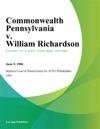 Commonwealth Pennsylvania V William Richardson