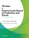 Meehan V Pennsylvania Board Of Probation And Parole