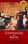 The 1689 Baptist Confession On Faith